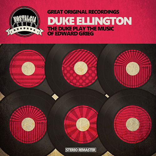 The Duke Play the Music of Edward Grieg von Duke Ellington