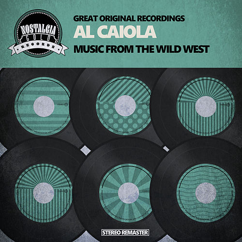 Music from the Wild West by Al Caiola