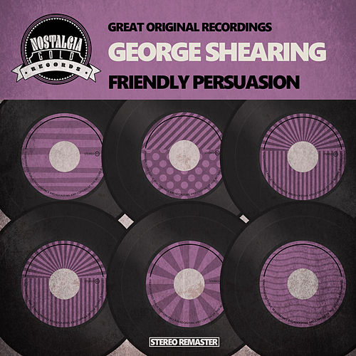 Friendly Persuasion by George Shearing
