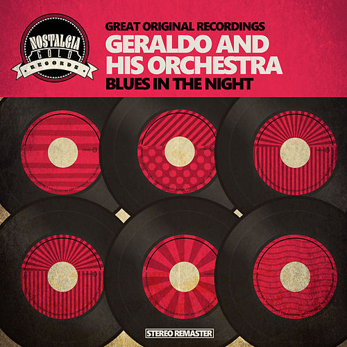 Blues in the Night de Geraldo & His Orchestra
