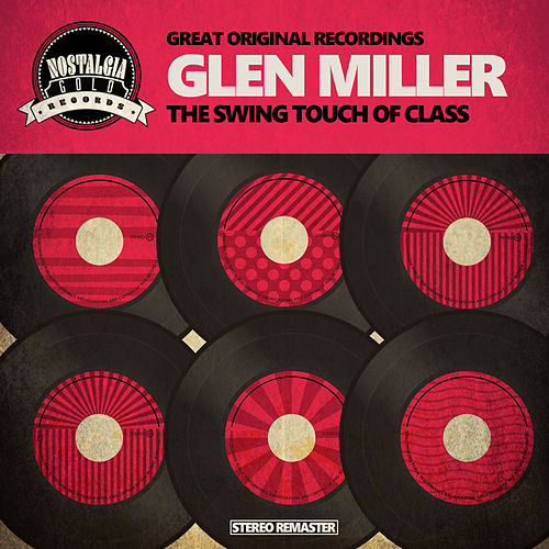 The Swing Touch of Class von Glen Miller (R&B)