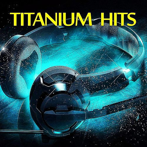 Titanium Hits de Various Artists