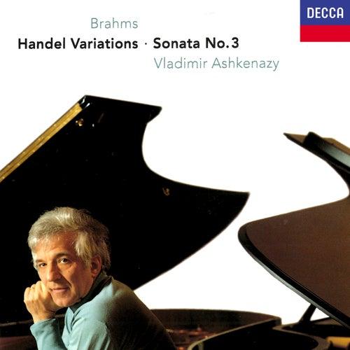 Brahms: Piano Sonata No. 3; Variations & Fugue on a Theme of Handel von Vladimir Ashkenazy