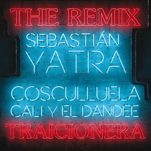 Traicionera (Remix) by Cali Y El Dandee