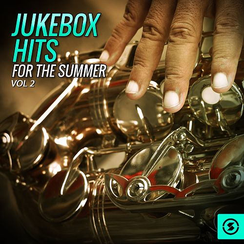 Jukebox Hits for the Summer, Vol. 2 de Various Artists
