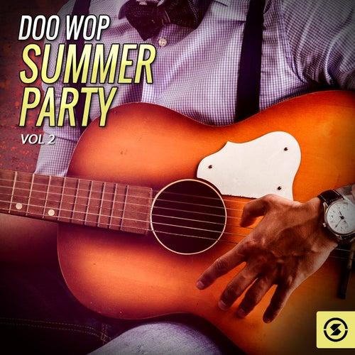 Doo Wop Summer Party, Vol. 2 de Various Artists