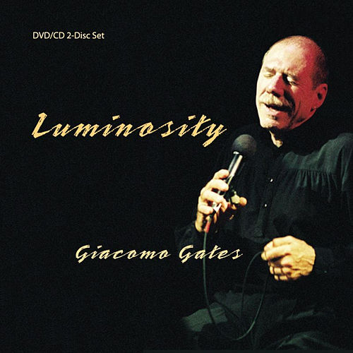 Luminosity by Giacomo Gates
