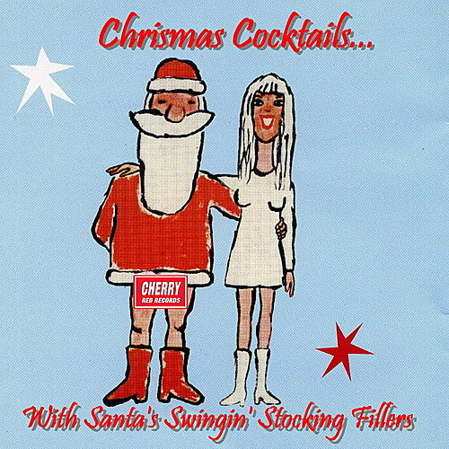 Christmas Cocktails With Santa's Swingin' Stocking Fillers de Various Artists