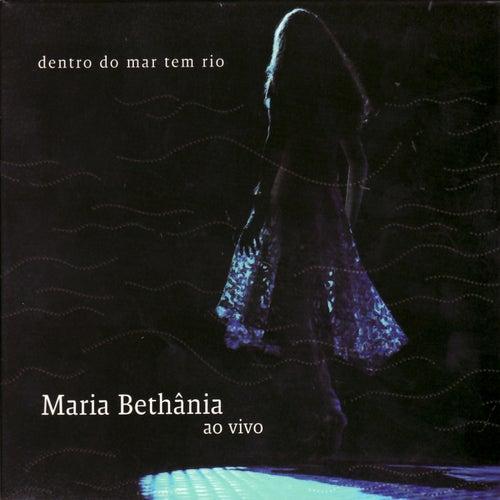 Dentro Do Mar Tem Rio de Maria Bethânia