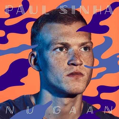 Nu Gaan van Paul Sinha