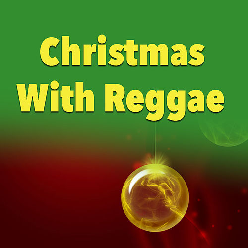 Christmas With Reggae von Various Artists