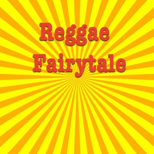 Reggae Fairytale by Various Artists