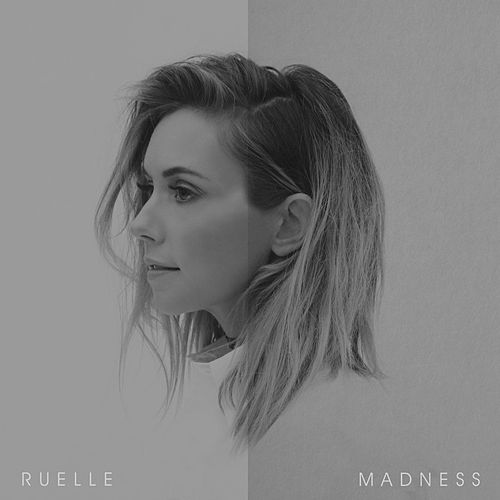 Madness by Ruelle