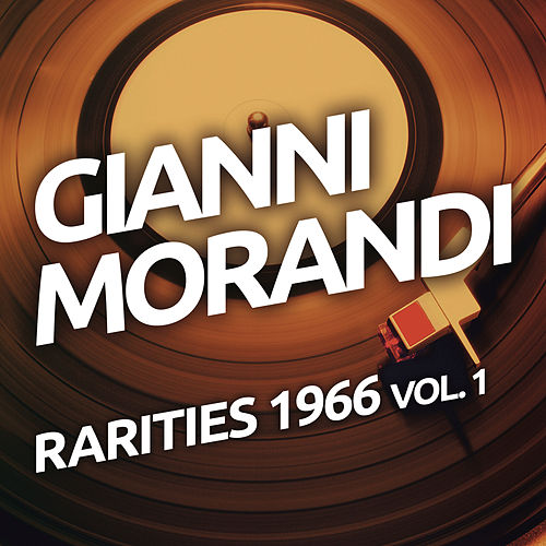 Gianni Morandi - Rarities 1966 vol. 1 de Gianni Morandi