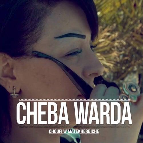 Choufi W Matekherbiche by Cheba Warda