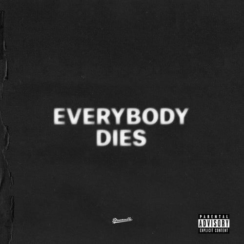 Everybody Dies von J. Cole