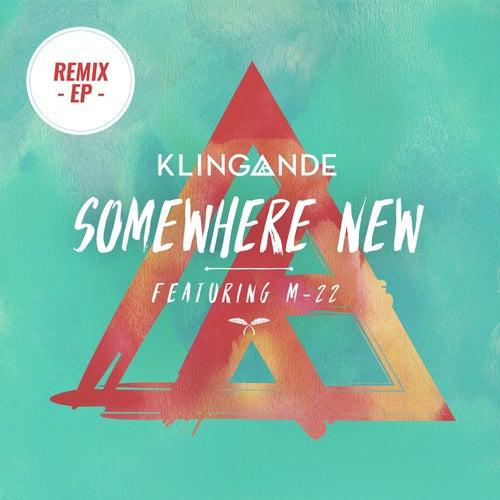 Somewhere New (Remixes Pt. 2) de Klingande