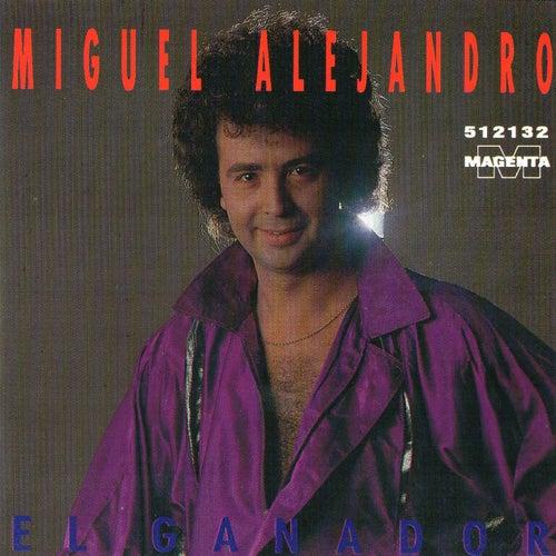 El Ganador by Miguel Alejandro