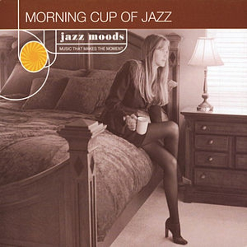 Jazz Moods: Morning Cup Of Jazz by Various Artists