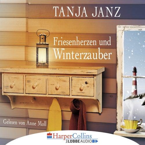 Friesenherzen und Winterzauber von Tanja Janz