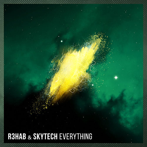 Everything de R3HAB