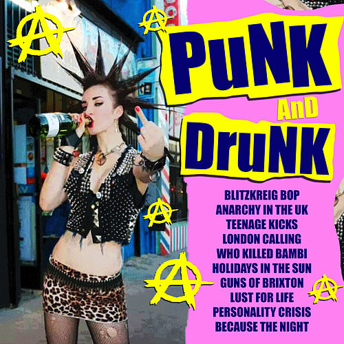 Punk And Drunk by Various Artists
