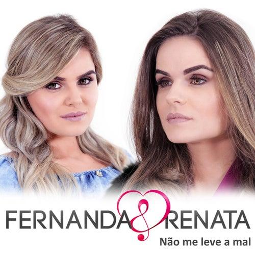 Não Me Leve a Mal de Fernanda