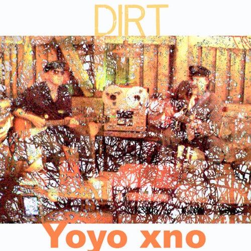 Dirt by Yoyo xno