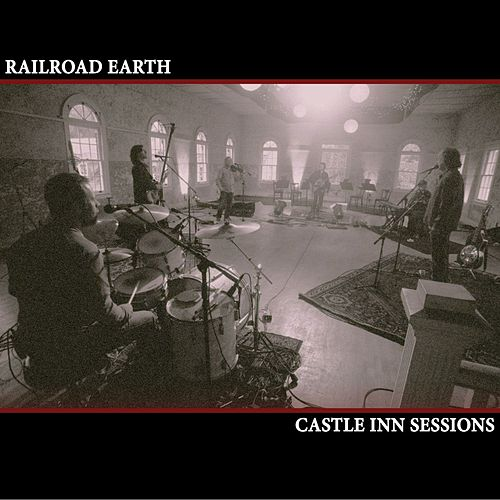 Castle Inn Sessions de Railroad Earth