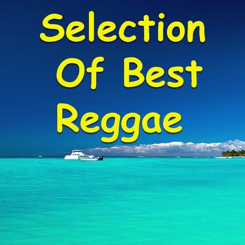 Selection Of Best Reggae von Various Artists