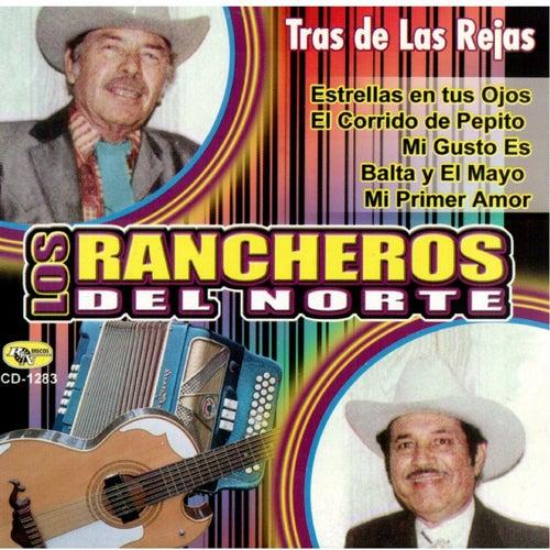 Tras de Las Rejas de Los Rancheros Del Norte