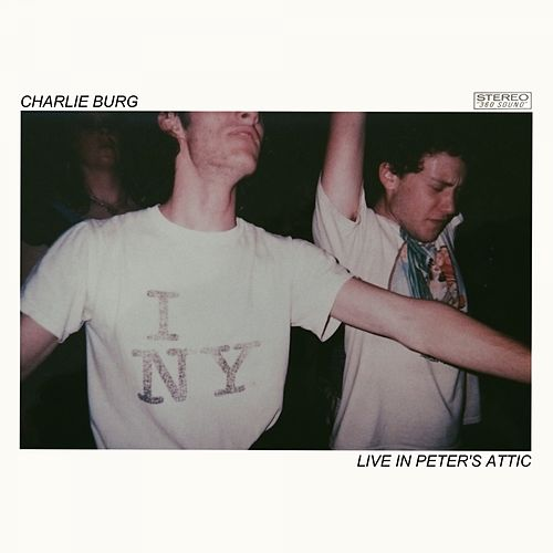 Live in Peter's Attic von Charlie Burg