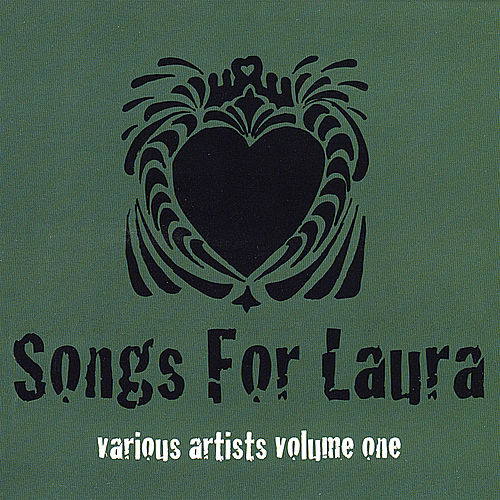 Songs for Laura Volume One by Various Artists