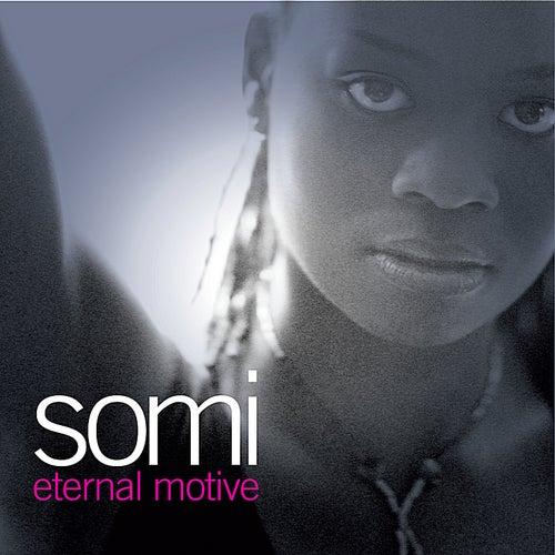 Eternal Motive von Somi
