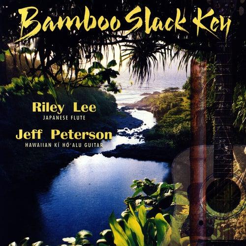Bamboo Slack Key de Riley Lee
