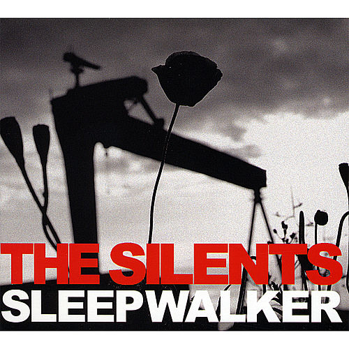 Sleepwalker by The Silents