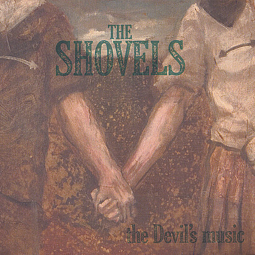 The Devil's Music by The Shovels