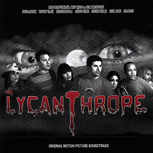 The Lycanthrope Movie Soundtrack von Various Artists