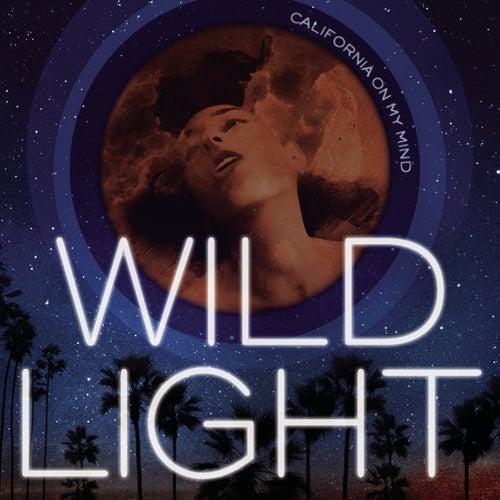 California On My Mind by Wild Light