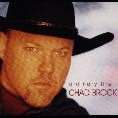 Ordinary Life von Chad Brock