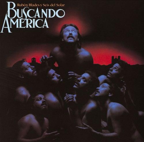 Buscando America de Ruben Blades