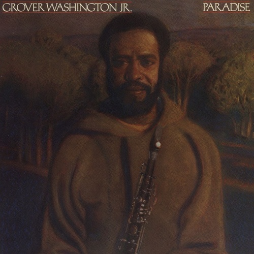 Paradise von Grover Washington, Jr.