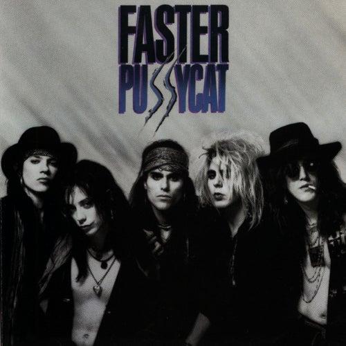 Faster Pussycat de Faster Pussycat