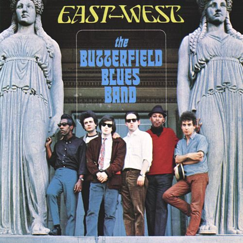 East-West de Paul Butterfield