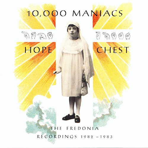 Hope Chest von 10,000 Maniacs