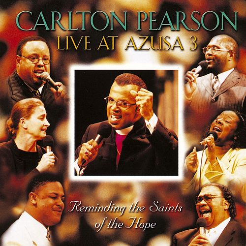 Live At Azusa 3 de Carlton Pearson