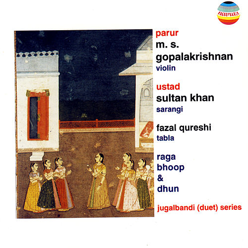 Parur M.S. Gopalakrishnan - Ustad Sultan Khan by Sultan Khan