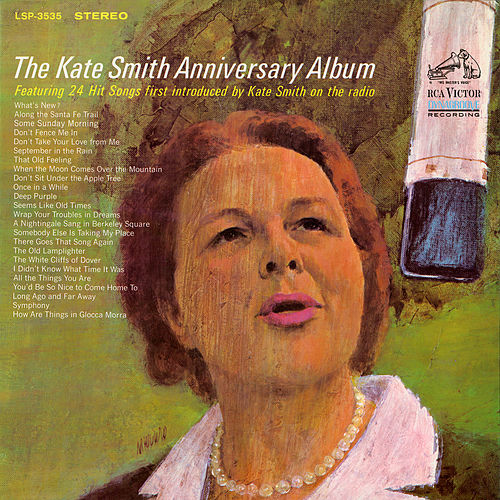 The Kate Smith Anniversary Album by Kate Smith