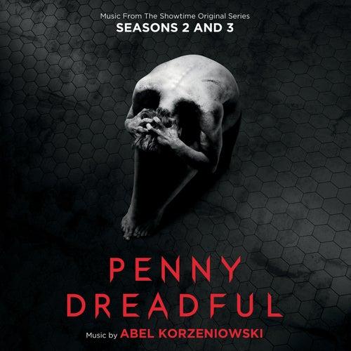Penny Dreadful: Seasons 2 & 3 van Abel Korzeniowski