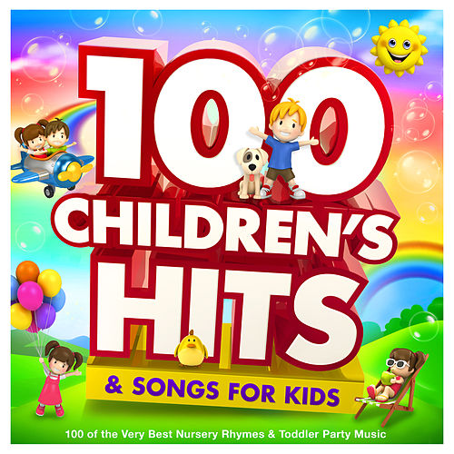 Childrens Hits & Songs for Kids - 100 of the Very Best Nursery Rhymes & Toddler Party Music von Nursery Rhymes ABC